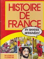 Histoire de France en bandes dessinées (Intégrale) -4FL- De Louis XI à Louis XIII