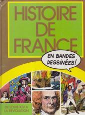 Histoire de France en bandes dessinées (Intégrale) -5FL- De Louis XIV à la révolution