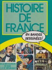 Histoire de France en bandes dessinées (Intégrale) -7FL- De la Révolution de 1848 à la IIIe République