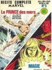 Un récit complet Marvel -Rec05- Album relié N°5 (du n°10 au n°11)