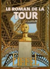 Des Monuments et des Hommes -1- Le roman de la Tour Eiffel