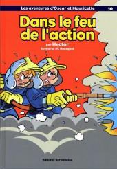 Oscar et Mauricette (Les aventures d') -10- Dans le feu de l'action