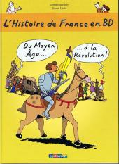 L'histoire de France en BD -2- Du Moyen Âge... à la Révolution !