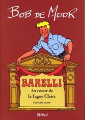 Barelli -HS1- Au cœur de la ligne claire