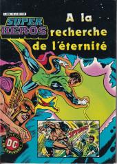 Super Héros -12- A la recherche de l'éternité