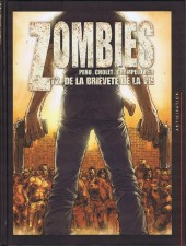 Zombies (Peru/Cholet) -2- De la brièveté de la vie