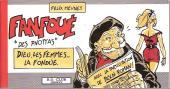Fanfoué des Pnottas (Les aventures de) - Dieu, les femmes... la fondue.