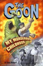 Goon (The) (2003) -INT02- My Murderous Childhood (And Other Grievous Yarns)