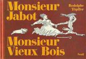 (AUT) Töpffer -INT1- Monsieur Jabot Monsieur Vieux bois