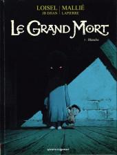 Le grand Mort -3- Blanche