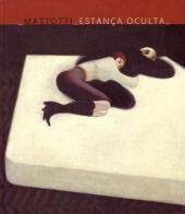 (AUT) Mattotti, Lorenzo - Estança oculta