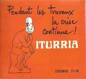 (AUT) Iturria -2- Pendant les travaux, la crise continue