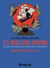 Les meilleurs ennemis -1- Première partie 1783/1953