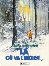 XIII -2a1992- Là où va l'indien...