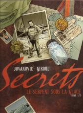 Secrets - Le serpent sous la glace -1b- Tome 1