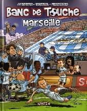 Banc de touche -3- Marseille