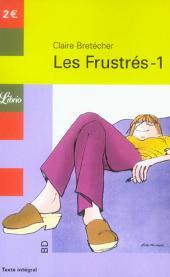Les frustrés -1Librio- Les Frustrés-1