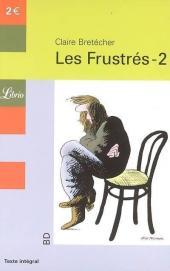 Les frustrés -2Librio- Les Frustrés-2