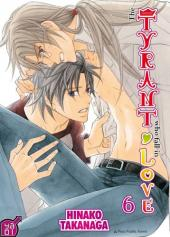 Tyrant who fall in love (The) -6- Tome 6
