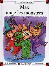 Ainsi va la vie (Bloch) -78- Max aime les monstres