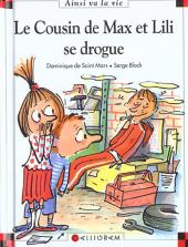 Ainsi va la vie (Bloch) -61- Le cousin de Max et Lili se drogue