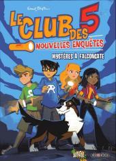 Club des 5 - Nouvelles enquêtes (Le)