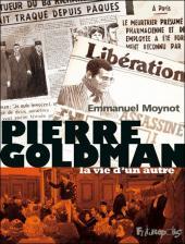 Pierre Goldman, la vie d'un autre
