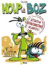 Houp et Boz -1- Attention extraterrestres déjantés