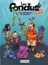Les fondus -HS1- Best Of Vos passions ont de l'humour !