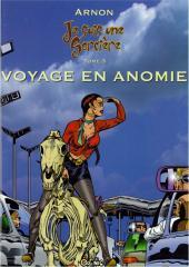 Je suis une sorcière -3- Voyage en Anomie