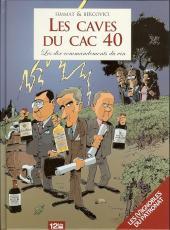 Les caves du CAC 40 - Les dix commandements du vin
