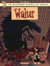 Lapinot (Les formidables aventures de) -6a- Walter