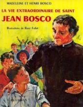 (AUT) Follet - La vie extraordinaire de Saint Jean Bosco