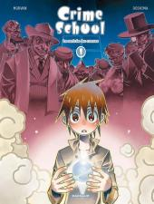 Crime School -1- La rentrée des crasses