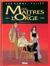 Les maîtres de l'Orge -1a- Charles, 1854