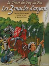 Le trésor du Puy du Fou -2- Les 3 macles d'argent