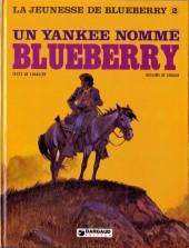 Blueberry (La Jeunesse de) -2a1980- Un yankee nommé Blueberry