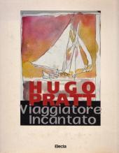 (AUT) Pratt, Hugo (en italien) -Cat- Hugo Pratt : Viaggiatore Incantato