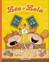 Léo & Lola -4- A l'école