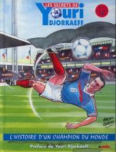 Youri Djorkaeff - L'histoire d'un champion du monde