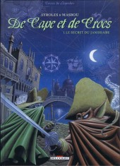 De Cape et de Crocs -1b2009- Le Secret du janissaire