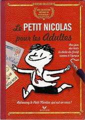 Le petit Nicolas - Le petit Nicolas pour les adultes