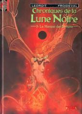 Chroniques de la Lune Noire -3- La Marque des Démons