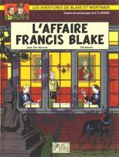 Blake et Mortimer (Les Aventures de) -13b2002- L'affaire Francis Blake