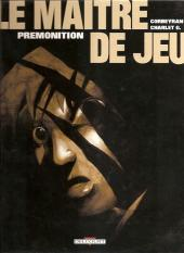 Le maître de jeu -2a2001- Prémonition