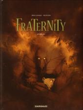 Fraternity -2- Livre 2/2