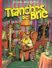 Frank Margerin présente -2c1985- Tranches de brie