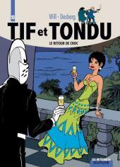 Tif et Tondu (Intégrale) -10- Le Retour de Choc