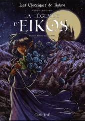 Les chroniques de Katura - La légende d'Eikos -2- Réveil dans la nuit