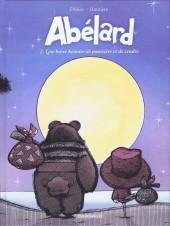 Abélard -2- Une brève histoire de poussière et de cendre